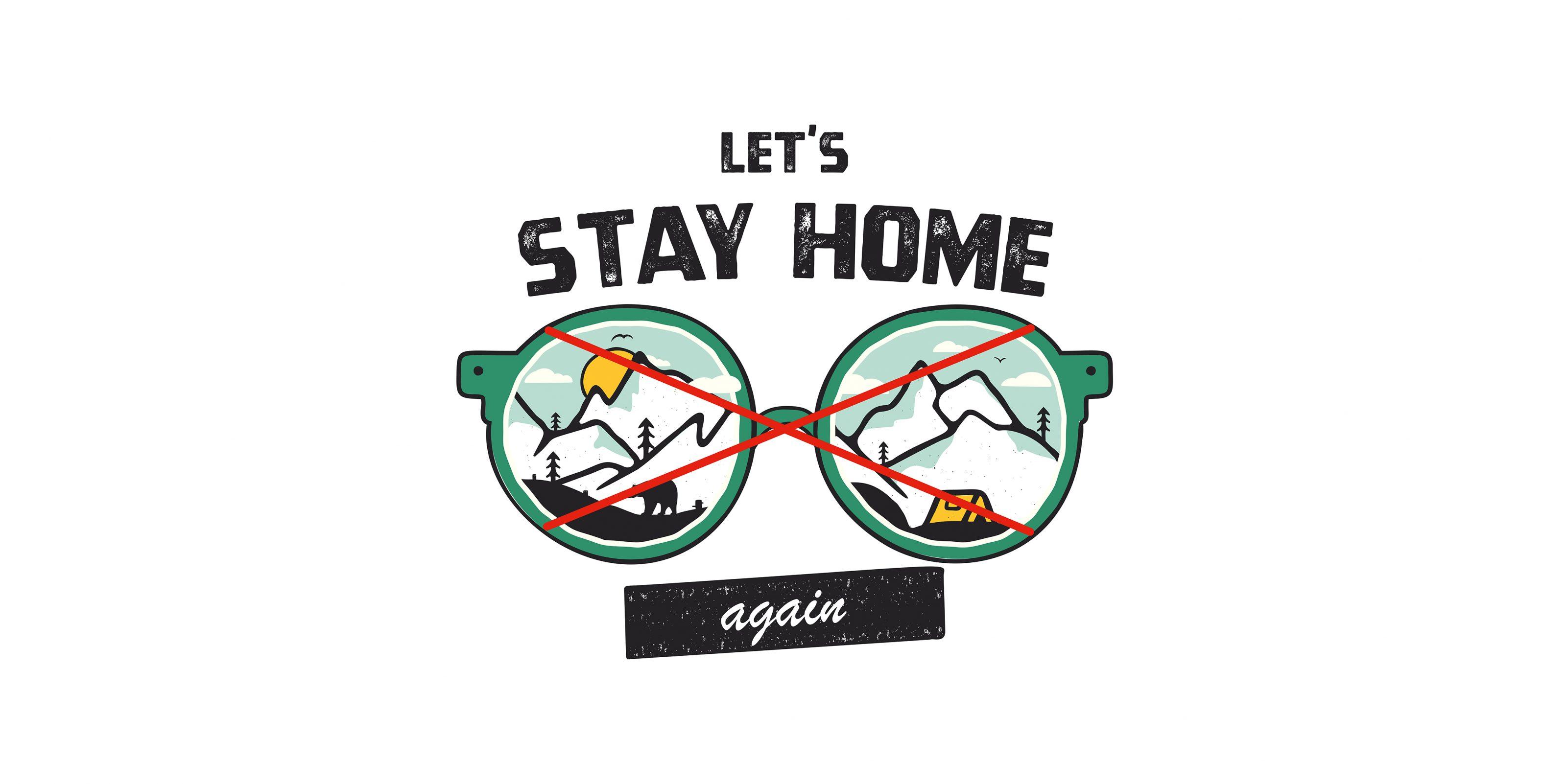 stay home again
